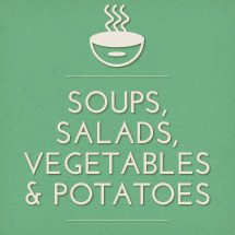 Soups, salads, vegetables & potatoes